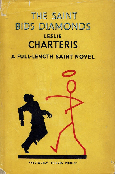 "The Saint Bids Diamonds: A Full-Length Saint Novel [Previously ""Thieve's Picnic""] Leslie Charteris"