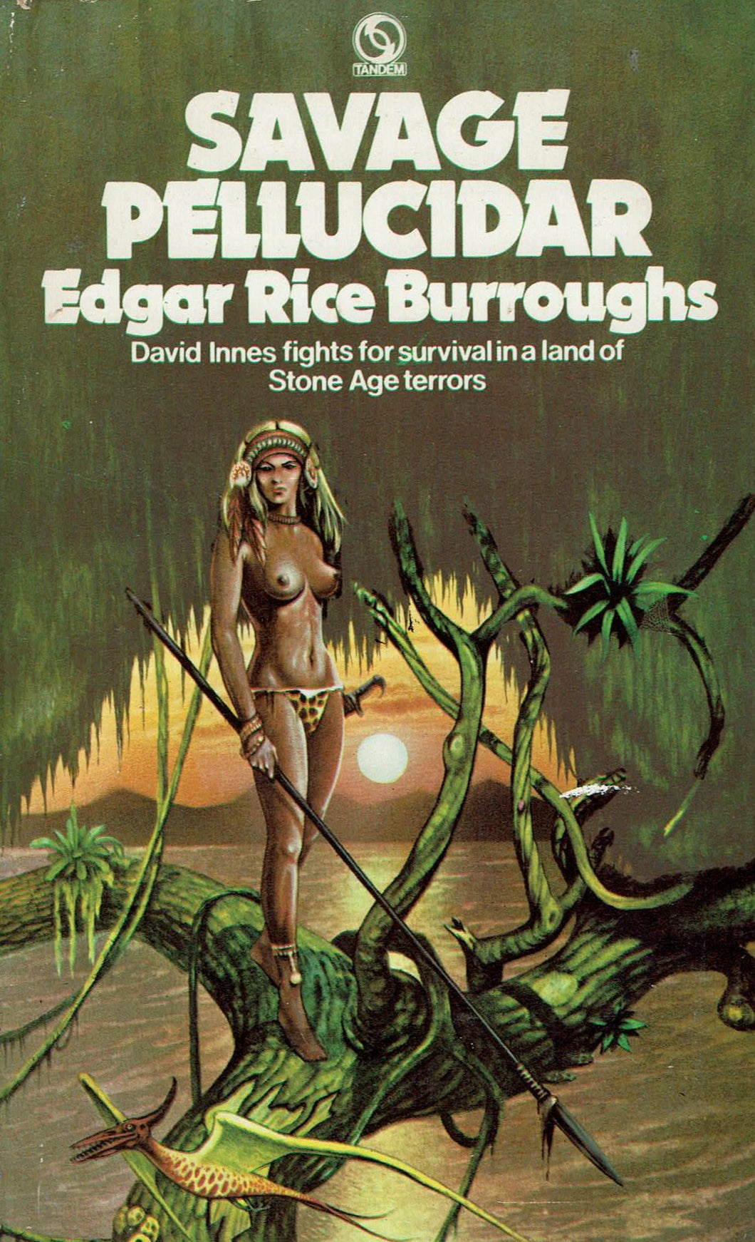 Savage Pellucidar by Edgar Rice Burroughs