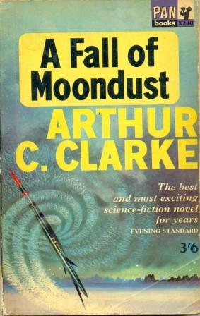 A Fall of Moondust by Arthur C Clarke