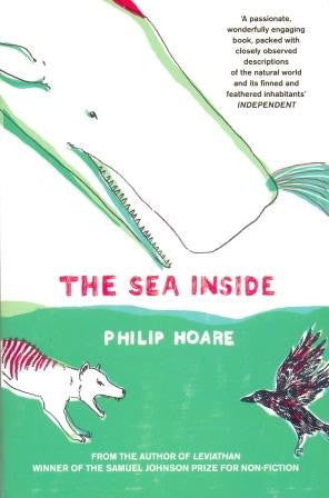 The Sea Inside by Philip Hoare - The Real Book Shop