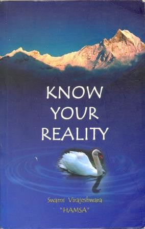 Know Your Reality by Swama Virajeshwara - The Real Book Shop