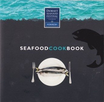 Seafood Cook Book (Dorset Seafood Festival) from Resort Marketing Ltd - The Real Book Shop