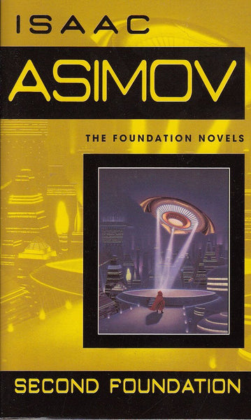 Second Foundation (Foundation Novels) by Isaac Asimov - The Real Book Shop