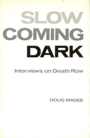 Slow Coming Dark by Doug Magee [used-very good] - The Real Book Shop