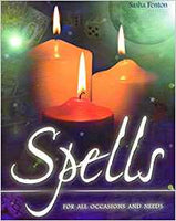 Spells for all Occasions and Needs by Sasha Fenton