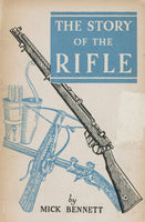 The Story of The Rifle by Mick Bennett
