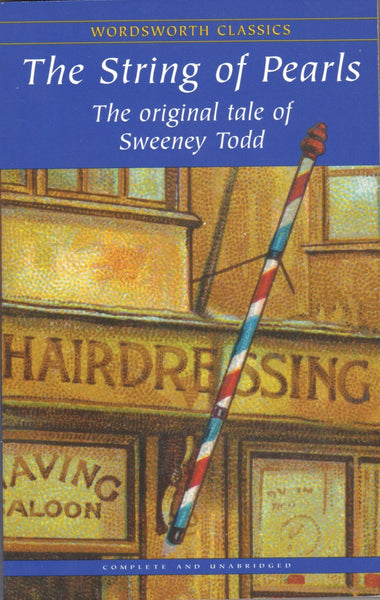 The String of Pearls: The original tale of Sweeney Todd