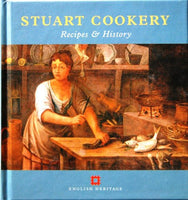 Stuart Cookery: Recipes and History (Cooking Through the Ages) by Peter Breares - The Real Book Shop
