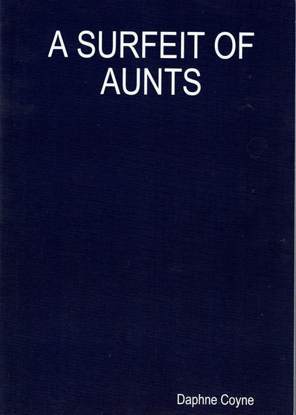 A Surfeit of Aunts by Daphne Coyne