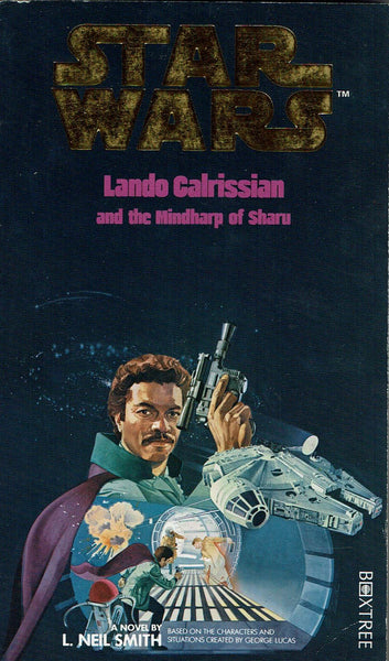 Star Wars: Lando Calrissian and the Mindharp of Sharu: Volume One Lando Calrissian Adventures by L. Neil Smith