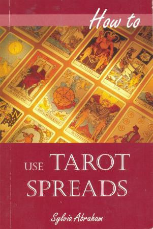 How to use Tarot Spreads by Sylvia Abraham - The Real Book Shop