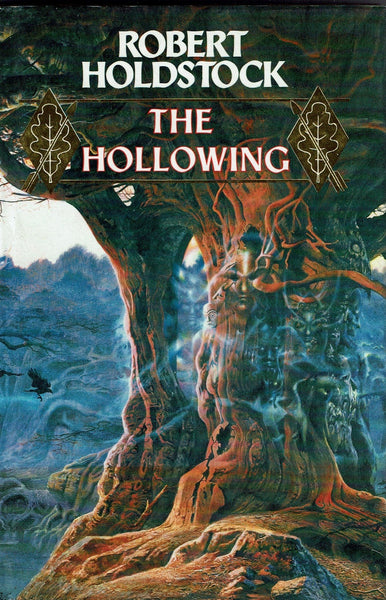 The Hollowing by Robert Holdstock FIRST EDITION