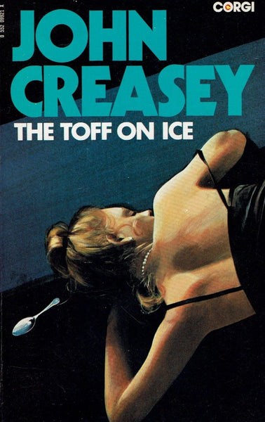 The Toff on Ice by John Creasey