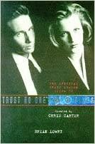 The X Files: Trust No One: The Official Guide To The X-Files Vol II by Brian Lowry