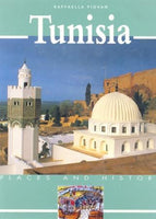 Tunisia: Places and History by Raffaella Piovan