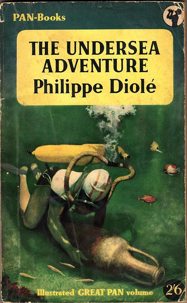 The Undersea Adventure by Philippe Diole