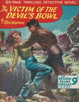 The Victim of the Devil's Bowl by Rex Hardinge [Sexton Blake Library # 325]