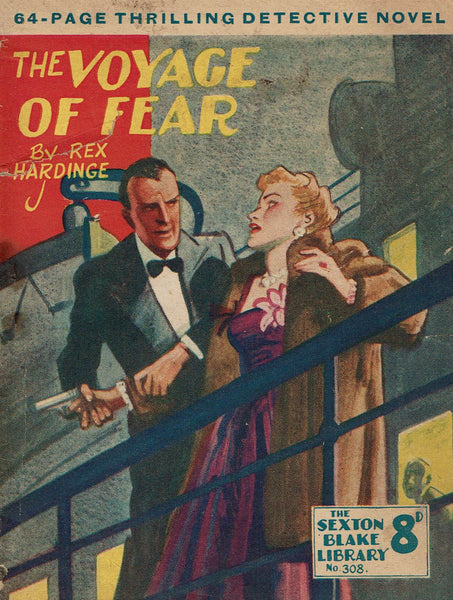 The Voyage of Fear by Rex Hardinge [Sexton Blake Library # 308]