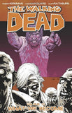 The Walking Dead: What We Become by Kirkman, Robert; Adlard, Charlie; Rathburn, Cliff - The Real Book Shop