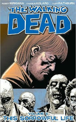 The Walking Dead Vol 6: This Sorrowful Life by Robert Kirkman, Charlie Adlard, Cliff Rathburn - The Real Book Shop
