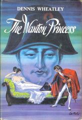 The Wanton Princess by Dennis Wheatley [used-very good] - The Real Book Shop