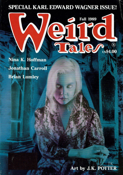 Weird Tales no 294. Fall 1989. Special Karl Edward Wagner Issue!