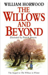 The Willows and Beyond [Sequel to the Wind in thte Willows] by William Horwood FIRST EDITION