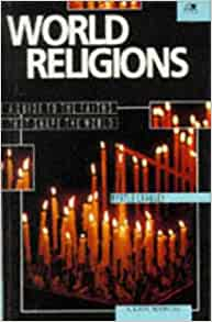 World Religions: A Guide to the Faiths that Shape the World by Myrtle Langley