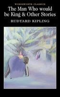 The Man Who Would Be King & Other Stories by Rudyard Kipling