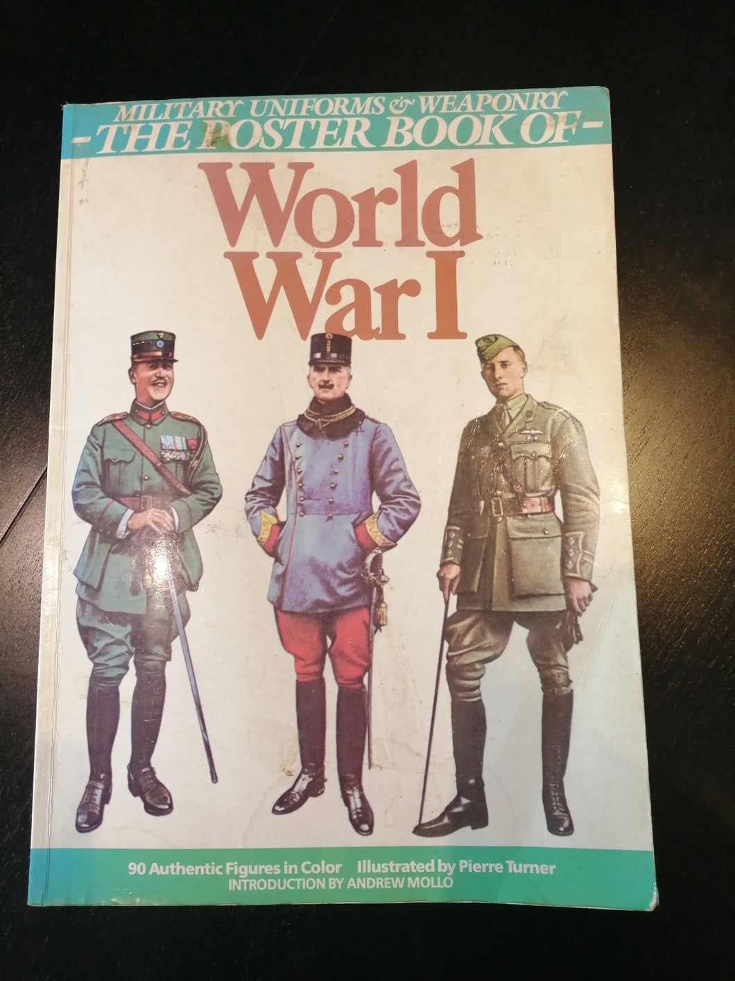 British Uniforms & Weaponry: The Poster Book of World War I by Richard Graves & Crispin Goodall