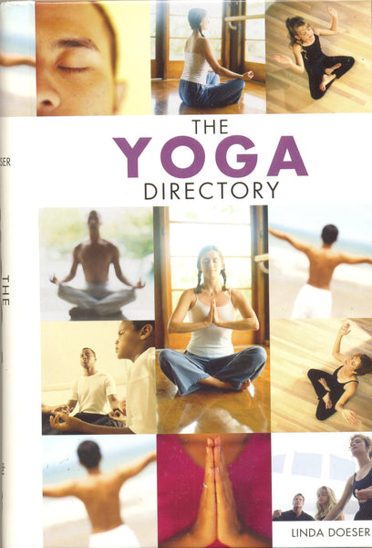The Yoga Directoryby Linda Doeser