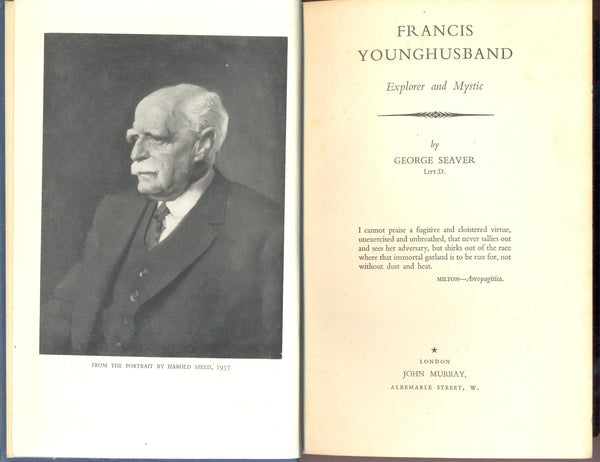 Francis Younghusband: Explorer and Mystic by George Seaver FIRST EDITION