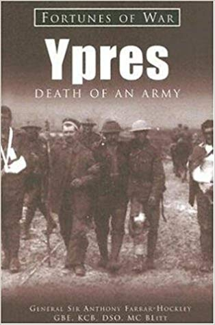 Ypres: Death of an Army (Fortunes of War) by General Sir Anthony Ferrar-Hockley