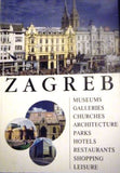 Zagreb: Museums, Galleries, Churches, Architecture, Parks, Hotels, Restaurants, Shopping, Leisure by Nichola Stambak (ed)