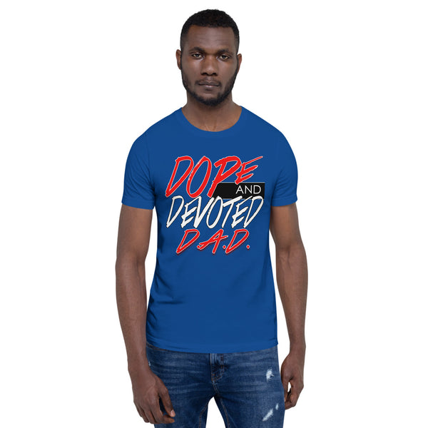 Dope and Devoted Dad T-Shirt