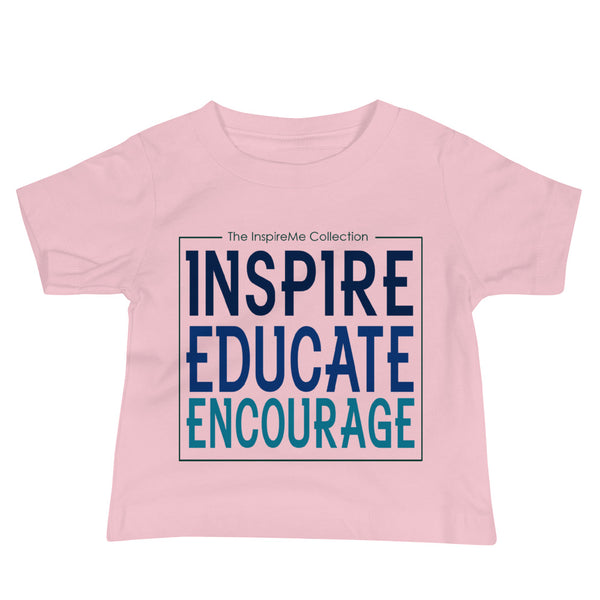 INSPIRE | EDUCATE | ENCOURAGE: Baby Jersey Short Sleeve Tee