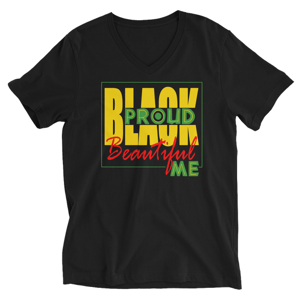 """Black Proud Beautiful Me"" Unisex V-Neck T-Shirt"