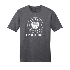 Sushi Freak Loyal To Locals Tee