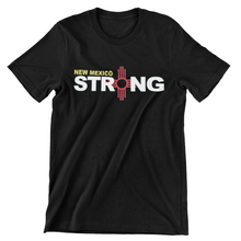 Load image into Gallery viewer, New Mexico Strong Tee
