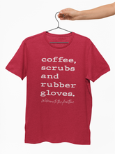Load image into Gallery viewer, Coffee, Scrubs, & Rubber Gloves Tee