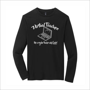 Virtual Teacher Loyal To Locals Long-Sleeve Tee