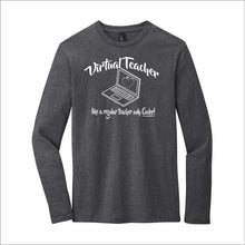 Load image into Gallery viewer, Virtual Teacher Loyal To Locals Long-Sleeve Tee