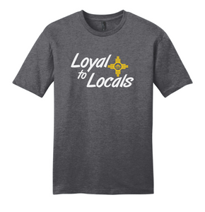 Loyal To Locals Tee