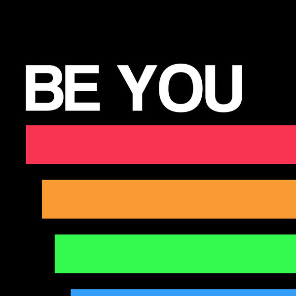BE YOU Art Print - BLACK