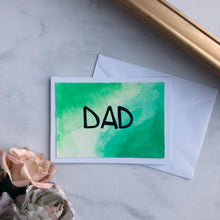 Load image into Gallery viewer, Dad Card - Green Watercolor