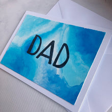 Load image into Gallery viewer, Dad Card - Blue Watercolor