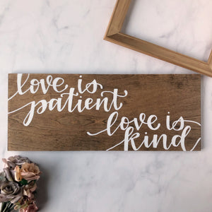 Love is Patient, Love is Kind Wood Sign