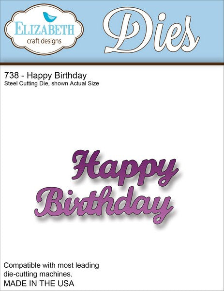 Elizabeth Craft Design - Happy Birthday-1