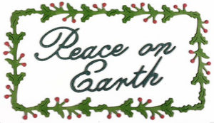 Cheery Lynn Designs - Peace On Earth Holly Rectangle