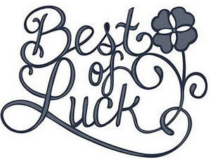 Sue Wilson Designs - Expressions Collection - Best Of Luck